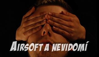 Airsoft a nevidomí